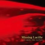 Missing Lucille, 18년간의 집념으로 완성해낸 1990년대 록의 종합 선물 세트