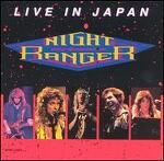 LIVE IN JAPAN(1990): NIGHT RANGER