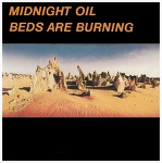 Beds Are Burning - Midnight Oil / 1987