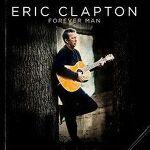 에릭 클랩튼(Eric Clapton)의 새로운 베스트 앨범 'Forever Man'