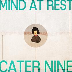 캐터나인(Cater Nine) 믹스테잎 <Mind At Rest>