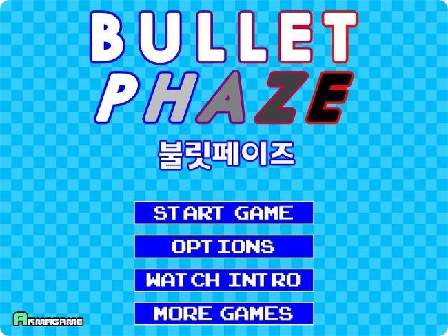 불릿페이즈 [Bullet Phaze]