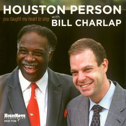 Houston Person With Bill Charlap - You Taught My Heart To Sing
