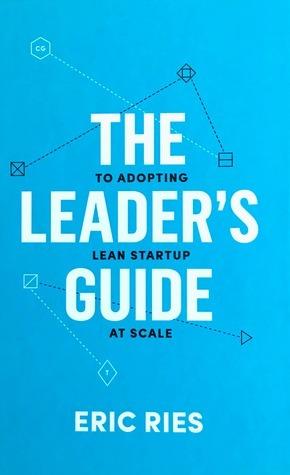 [독후감] The Leader's Guide by Eric Ries