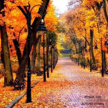 Mysha Didi [2017, Autumn Hymns]